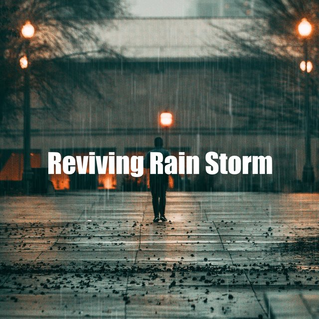 Reviving Rain Storm