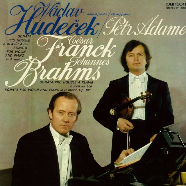 Franck, Brahms: Sonatas for Violin and Piano