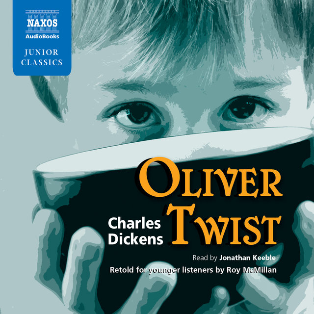 Oliver Twist Retold for younger listeners by Roy McMillan (Abridged)