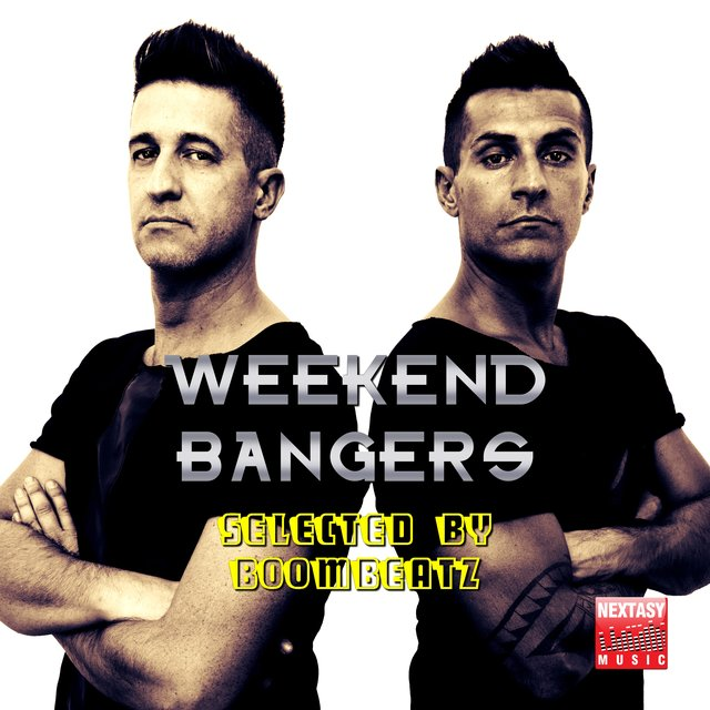 Weekend Bangers (Selected By Boombeatz)