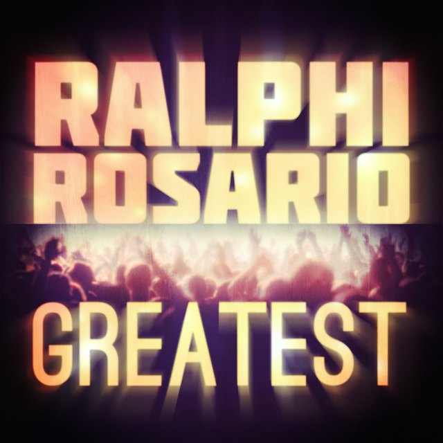 Greatest - Ralphi Rosario