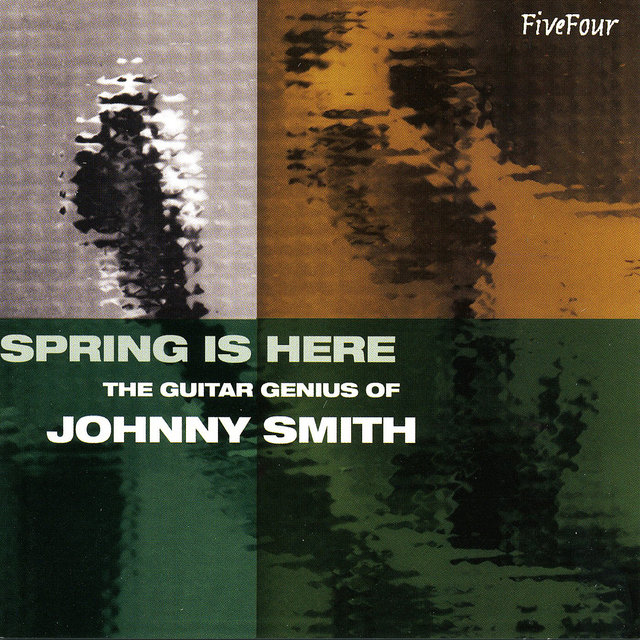 Spring Is Here - The Guitar Genius Of