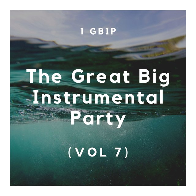 The Great Big Instrumental Party (Vol 7)