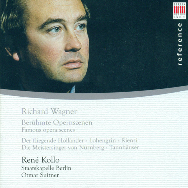 Richard Wagner: Opera Arias (Kollo)