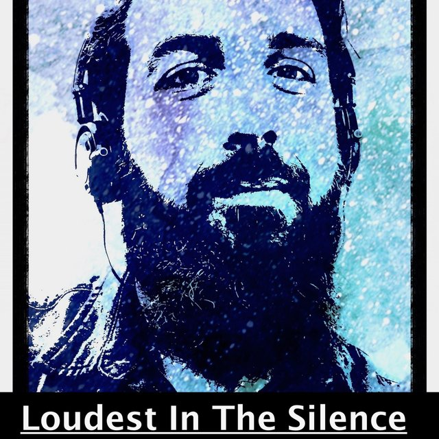 Loudest in the Silence