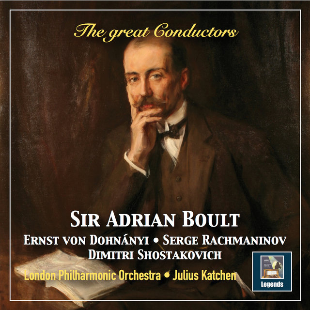 The Great Conductors: Sir Adrian Boult (Remastered 2019)