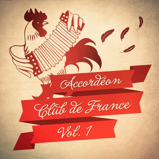 Accordéon Club de France, Vol. 1