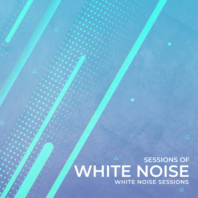 Sessions of White Noise