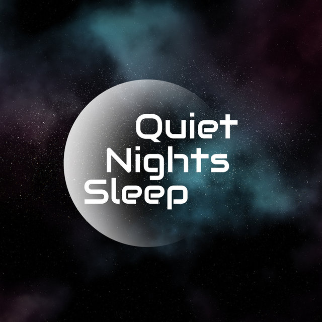 Quiet Nights Sleep