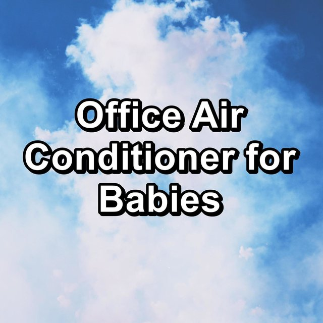 Office Air Conditioner for Babies