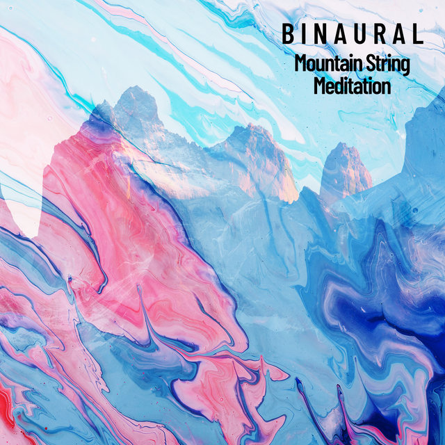 Binaural: Mountain String Meditation