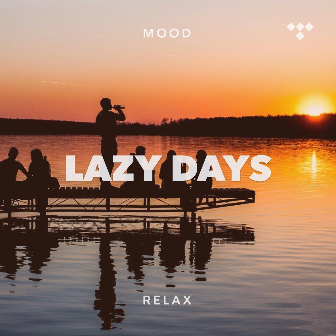 Lazy Days on TIDAL