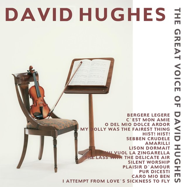 The Great Voice of David Hughes