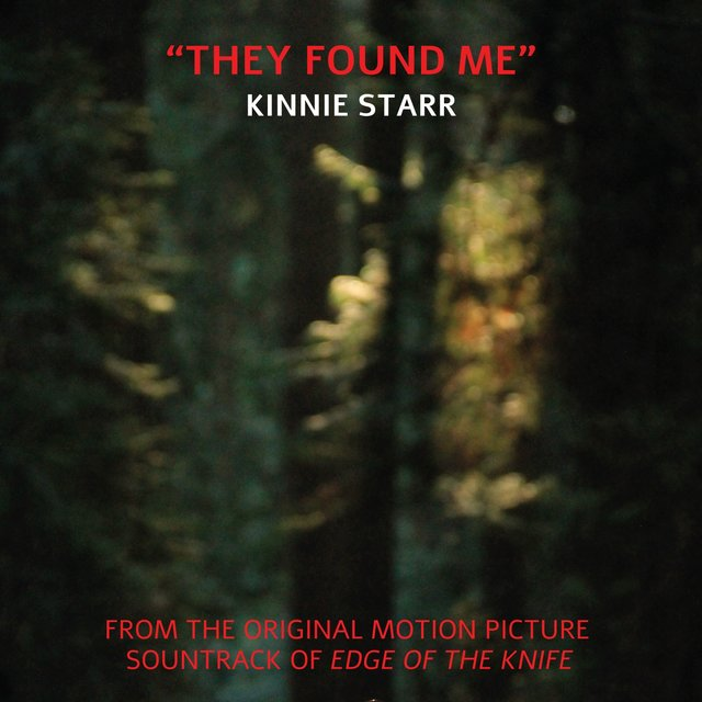 They Found Me (From ''Edge of the Knife'')