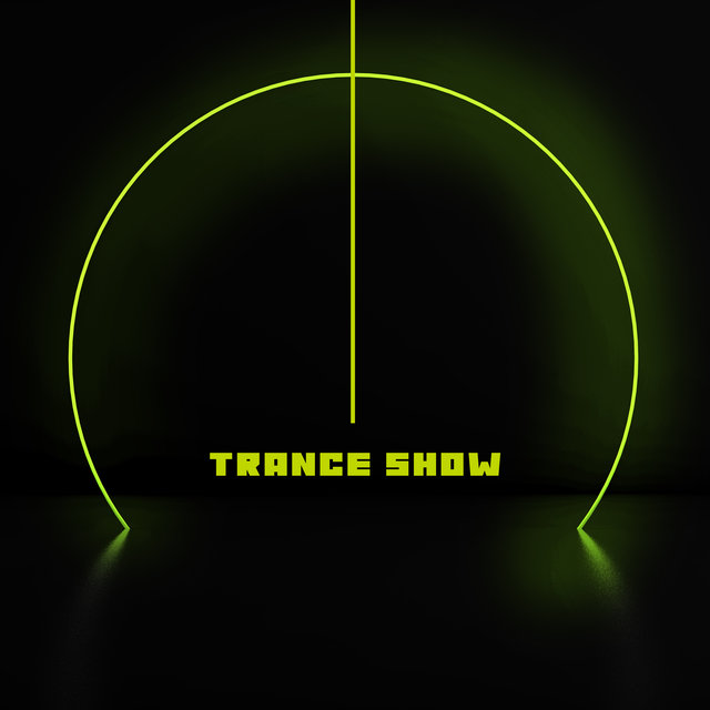 Trance Show: The Greatest EDM 2020