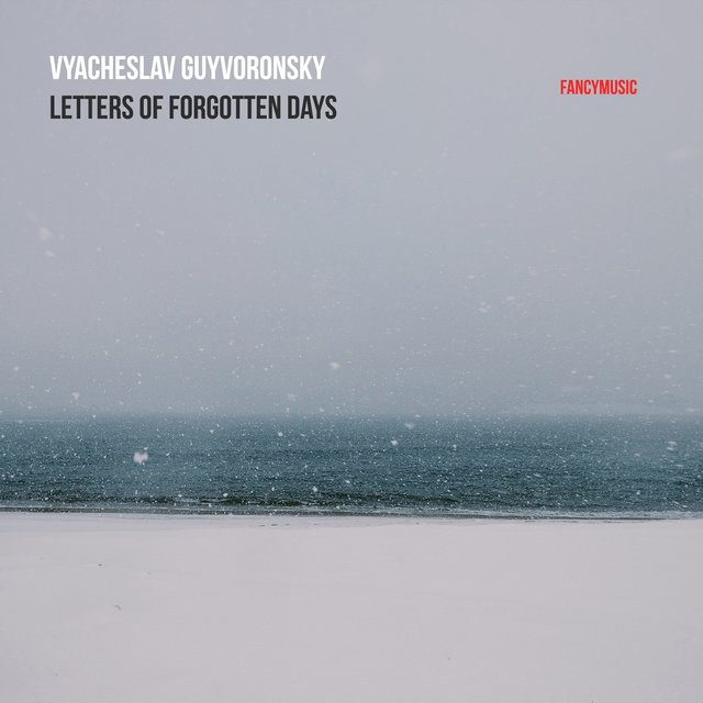 Vyacheslav Guyvoronsky: Letters of Forgotten Days