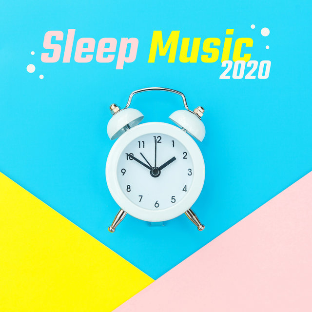 Sleep Music 2020 - Bedtime Music, Good Slumber, Silence Songs, Spiritual Healing Therapy