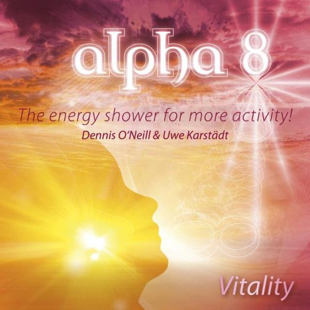 Alpha 8 - Vitality - The Energy Shower for More Activity
