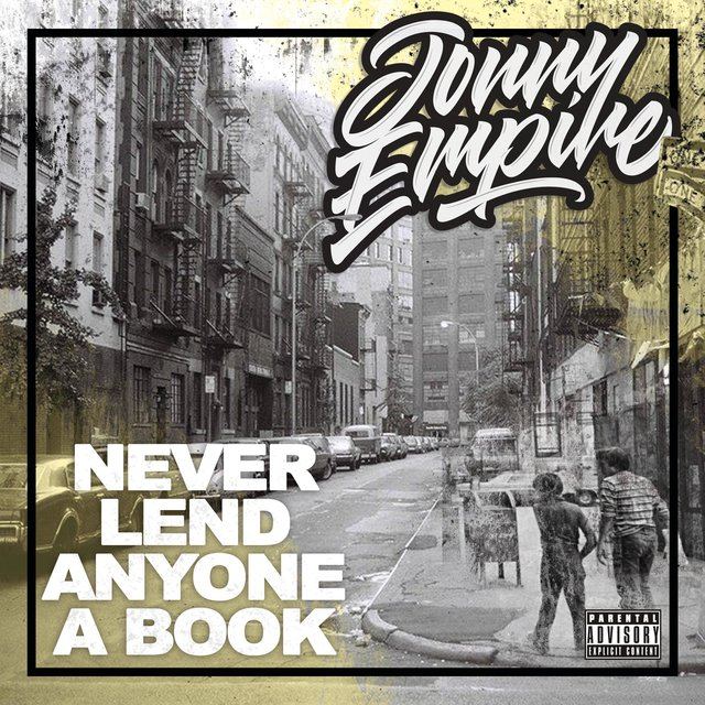 Cover art for album Never Lend Anyone a Book by Jonny Empire