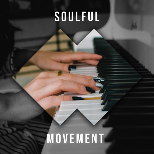 """ Soulful Ambience Movement """