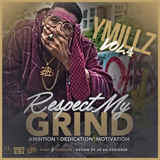 Respect My Grind VOL 4