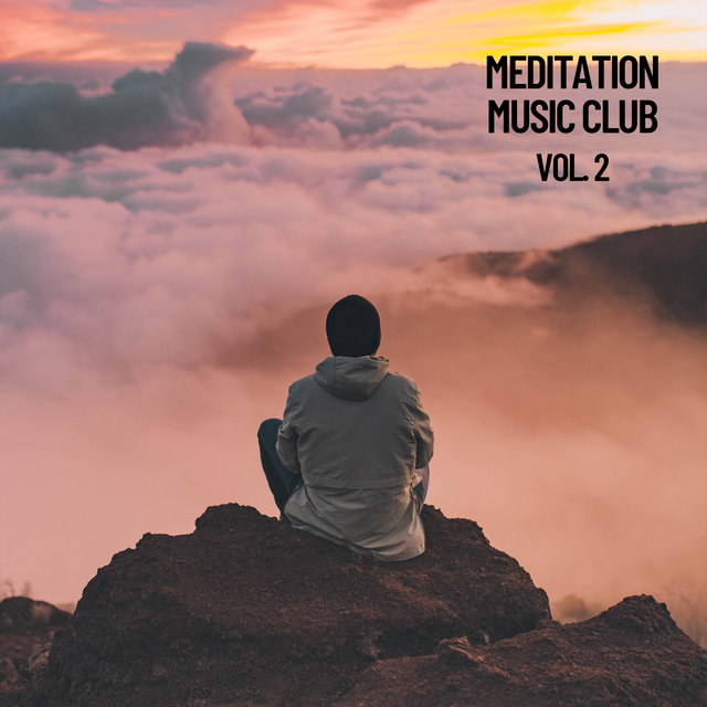 Meditation Music Club, Vol. 2