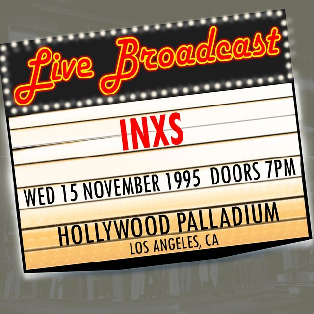Live Broadcast  - 15th November 1995 Hollywood Palladium, Los Angeles CA