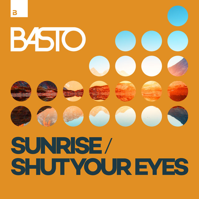 Sunrise / Shut Your Eyes