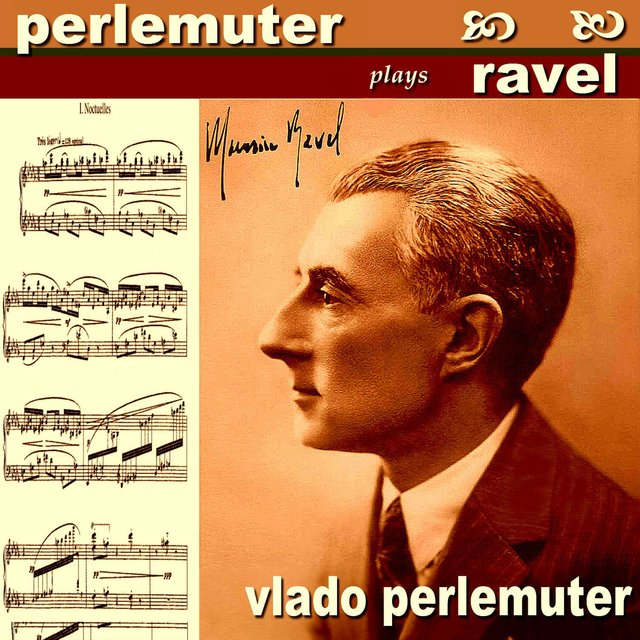 Perlemuter Plays Ravel