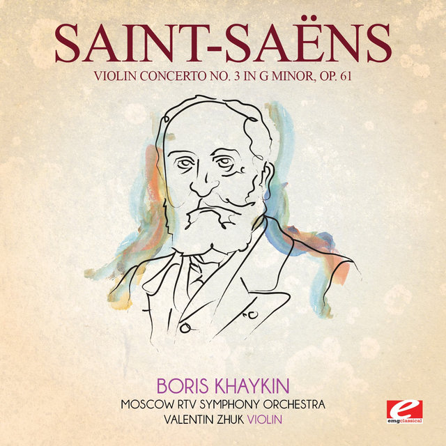 Saint-Saëns: Violin Concerto No. 3 in G Minor, Op. 61 (Digitally Remastered)