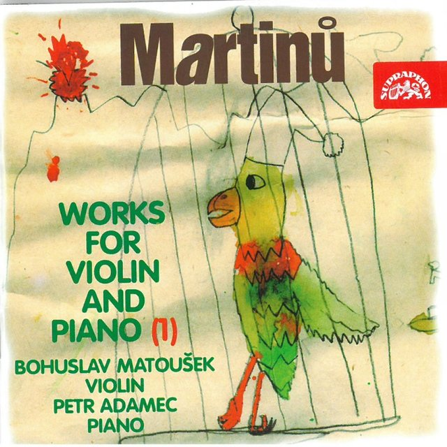 Martinů: Works for Violin and Piano, Vol. 1