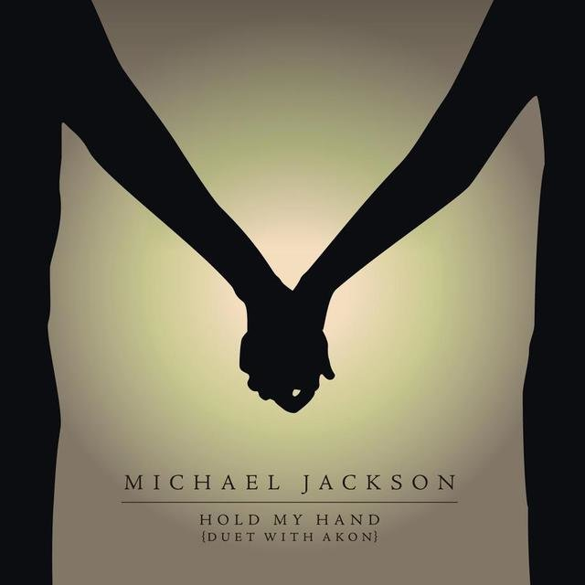 Hold My Hand (Duet With Akon)