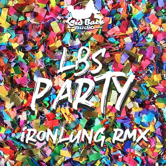 Party (Ironlung Remix)