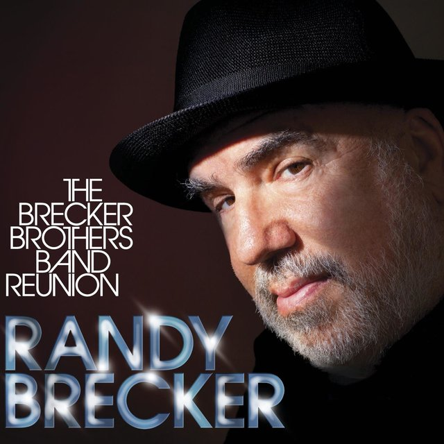 The Brecker Brothers Band Reunion