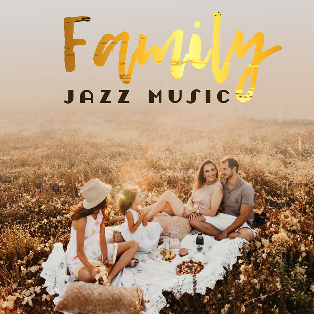 Family Jazz Music