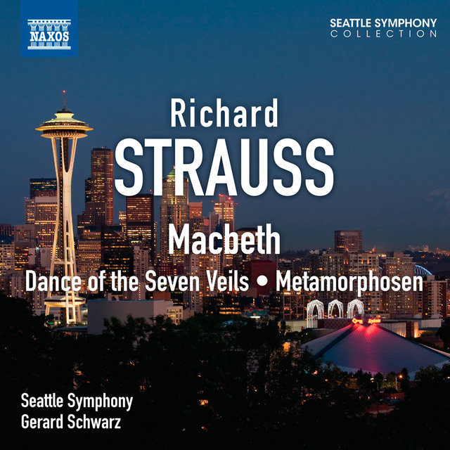 Strauss: Macbeth - Dance of the Seven Veils - Metamorphosen