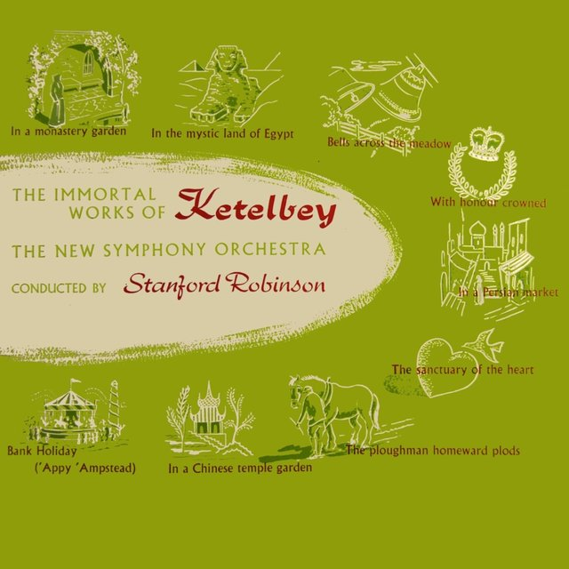 The Immortal Works Of Ketelbey