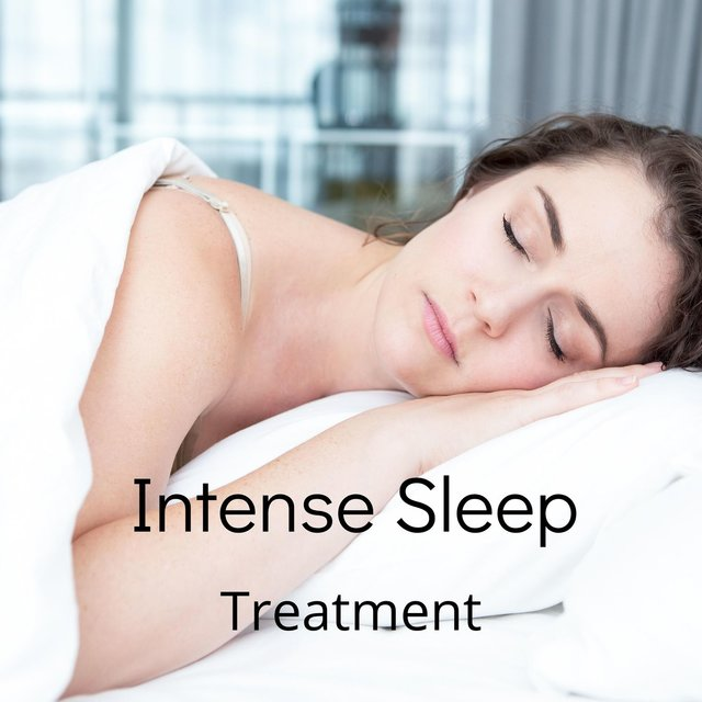 Intense Sleep Treatment: Relax and Calm Your Nerves & Sleep Music