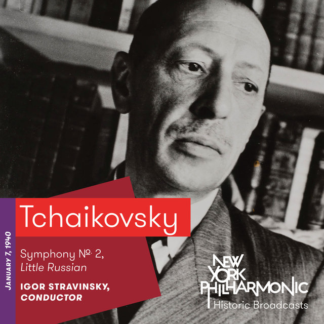 Tchaikovsky: Symphony No. 2, Little Russian (Recorded 1940)