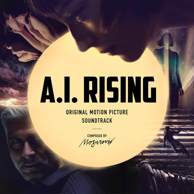 A.I. Rising (Original Motion Picture Soundtrack)