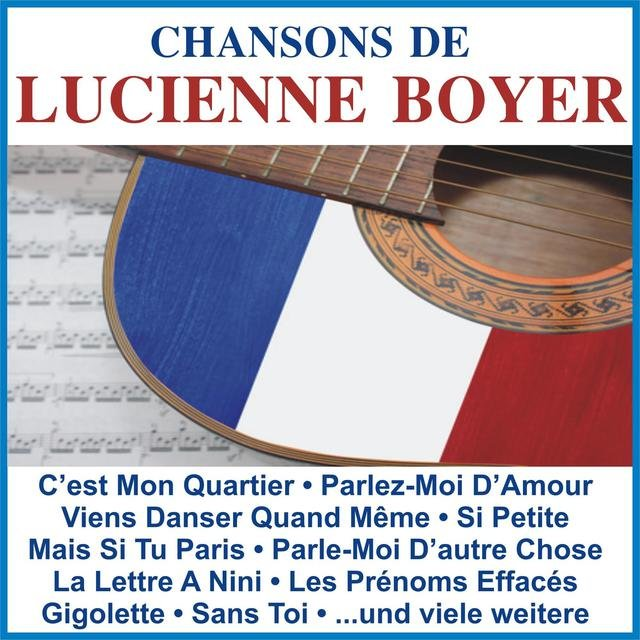 Chansons De Lucienne Boyer