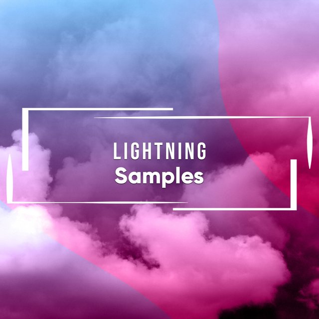Relaxing Lightning Relief Samples
