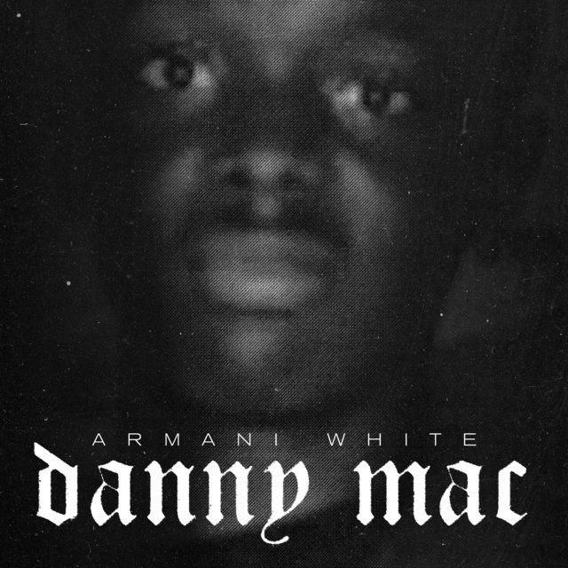 Cover art for album Danny Mac by Armani White