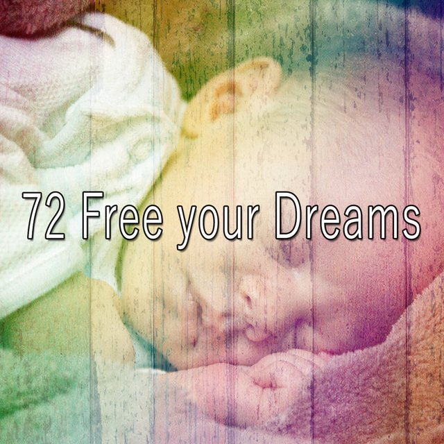 72 Free Your Dreams