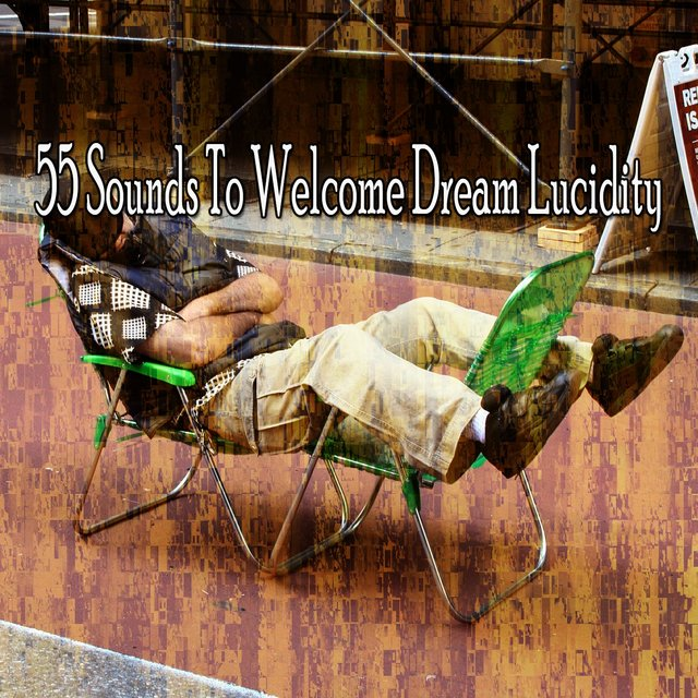 55 Sounds to Welcome Dream Lucidity