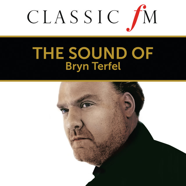 The Sound of Bryn Terfel (By Classic FM)