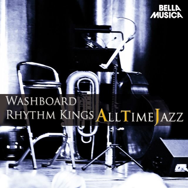 All Time Jazz: Washboard Rhythm Kings