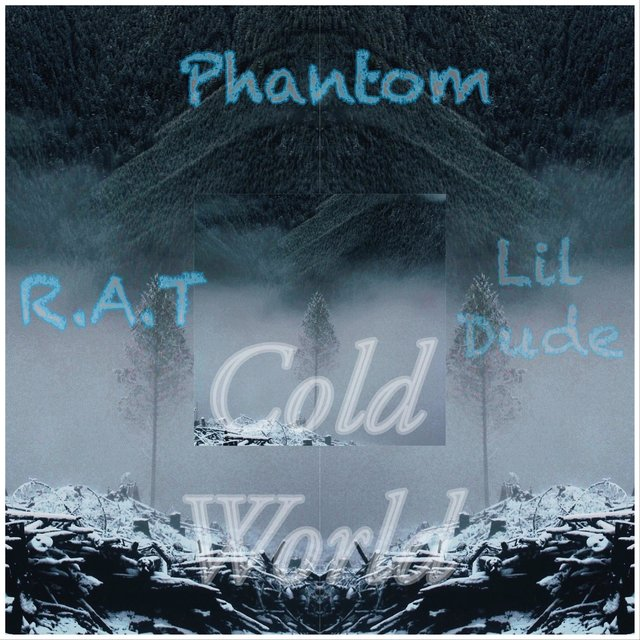 Cold World (feat. RAT & Lil Dude)