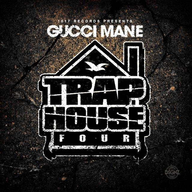 Cover art for album Trap House 4 by Gucci Mane