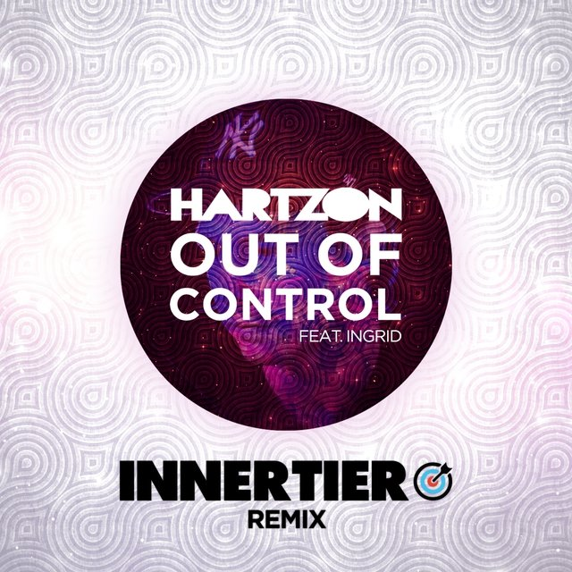 Out of Control (feat. Ingrid) [Innertier Remix]